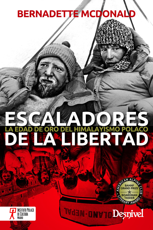 Ediciones desnivel escaladores de la libertad for La libertad interior libro